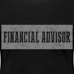 Financial Advisor Art T-shirt - Women's Premium T-Shirt