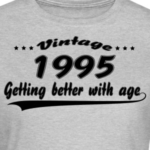 Vintage 1995 Getting Better With Age T-Shirts - Women's T-Shirt