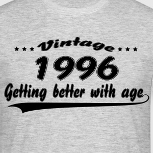 Vintage 1996 Getting Better With Age T-Shirts - Men's T-Shirt