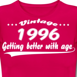 Vintage 1996 Getting Better With Age T-Shirts - Women's T-Shirt