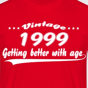 Vintage 1999 Getting Better With Age T-Shirts - Men's T-Shirt