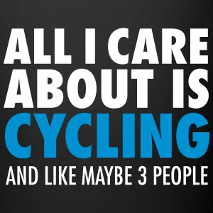 All I Care About Is Cycling... Muggar & tillbehör - Enfärgad mugg