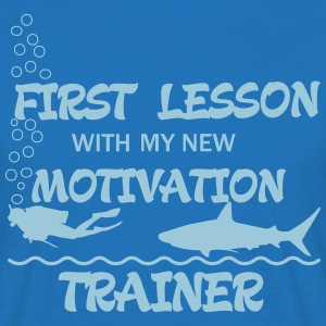 First Lesson - Motivation Trainer T-Shirts - Men's T-Shirt