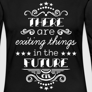 Exiting Things Langarmshirts - Frauen Premium Langarmshirt