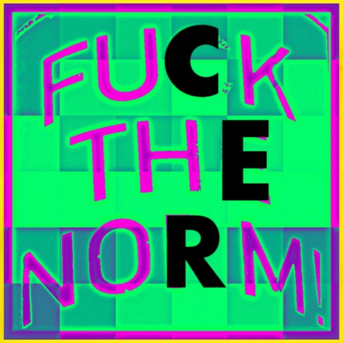 Fuck The Norm