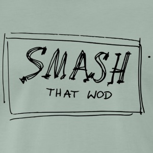 Smash that WOD T-shirts - Mannen Premium T-shirt