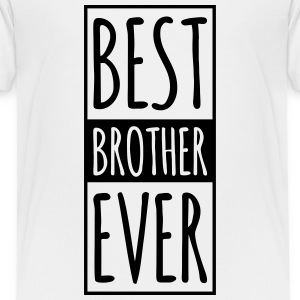 Best Brother Ever k Shirts - Teenage Premium T-Shirt