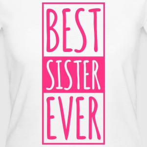Best Sister Ever  T-Shirts - Women's Organic T-shirt