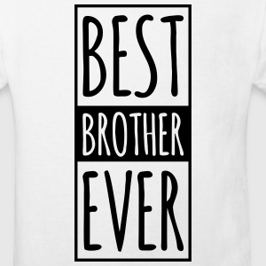 Best Brother Ever  T-Shirts - Kinder Bio-T-Shirt