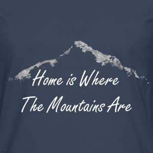 Home is Where The Mountains Are - Herren Langarm - Männer Premium Langarmshirt
