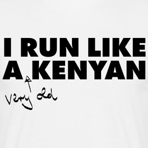 I Run Like A (Very Old) Kenyan T-Shirts - Männer T-Shirt