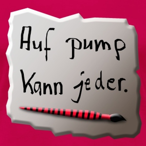 Pinsel, Text, Spruch T-Shirts - Frauen Premium T-Shirt
