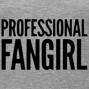 PROFESSIONELLES FAN GIRL GROUPIE Tops - Frauen Premium Tank Top