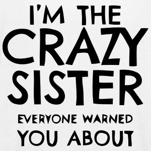 I'M THE CRAZY SISTER PROS WHO YOU HAVE BEEN WARNED! Tops - Women's Tank Top by Bella
