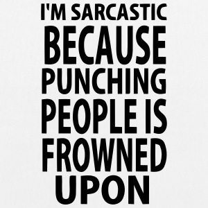 NOT ;-) I IT SARCASTICALLY - BECAUSE I'M HITTING PEOPLE Bags & Backpacks - EarthPositive Tote Bag