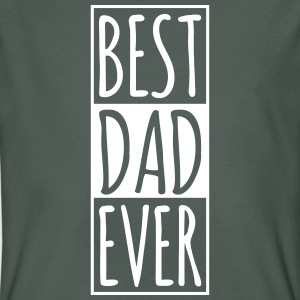 Best DAD Ever  T-Shirts - Männer Bio-T-Shirt