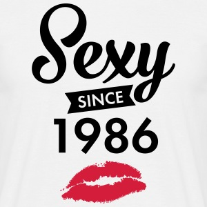 Sexy Since 1986 T-Shirts - Men's T-Shirt