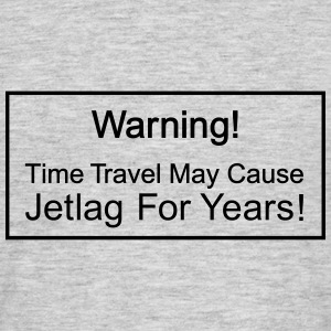 Time Travellers Jetlag - Männer T-Shirt
