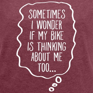 Thinking About My Bike T-shirts - Dame T-shirt med rulleærmer