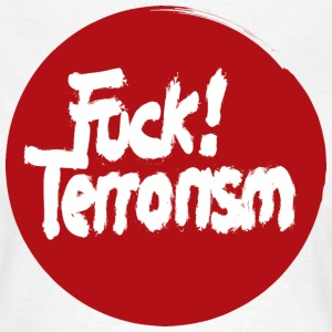 FUCK TERRORISM RED - WOMEN T-SHIRT WHITE - Frauen T-Shirt