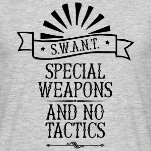 Special Weapons And No Tactics T-Shirts - Männer T-Shirt