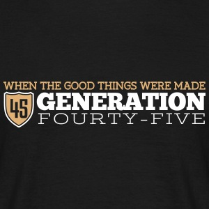 Good Generation 45 T-Shirts - Men's T-Shirt