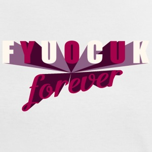 fuck-you-forever-girls T-Shirts - Frauen Kontrast-T-Shirt