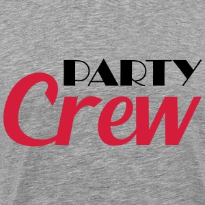 Party Crew T-Shirts - Men's Premium T-Shirt