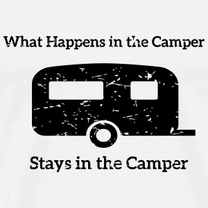 What happens in the Camper, stays in the Camper. T-Shirts - Männer Premium T-Shirt