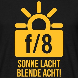 Sonne lacht, Blende 8! - TEXT - Männer T-Shirt