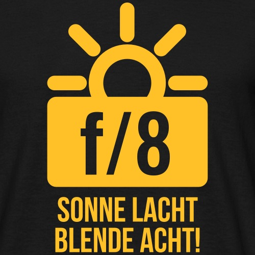 Sonne lacht, Blende 8! - TEXT