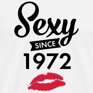Sexy Since 1972 T-Shirts - Men's Premium T-Shirt