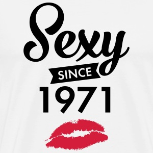 Sexy Since 1971 Tee shirts - T-shirt Premium Homme