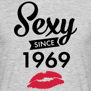 Sexy Since 1969 T-Shirts - Men's T-Shirt