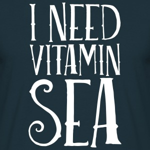 I Need Vitamin Sea T-Shirts - Men's T-Shirt