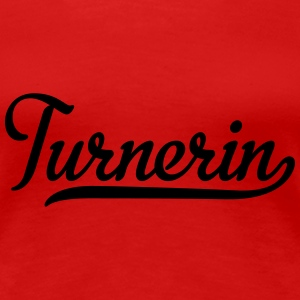 Turnerin T-Shirts - Frauen Premium T-Shirt