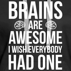 Brains Are Awesome Funny Quote Sweat-shirts - Sweat-shirt à capuche Premium pour femmes
