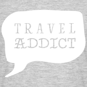 Travel Addict T-Shirt - Männer T-Shirt