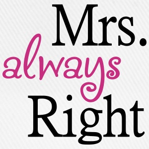 Mrs. always Right - Baseballkappe