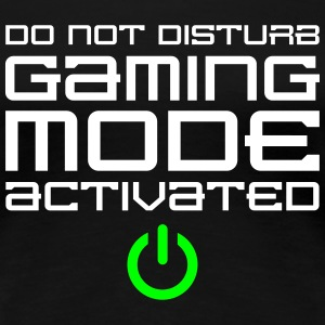 Gaming Mode Activated T-Shirts - Frauen Premium T-Shirt