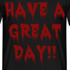great-day-blackblood.png T-Shirts - Men's T-Shirt