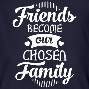 Friends Become Our Chosen Family Tee shirts - T-shirt bio Homme
