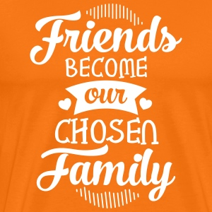 Friends Become Our Chosen Family T-skjorter - Premium T-skjorte for menn