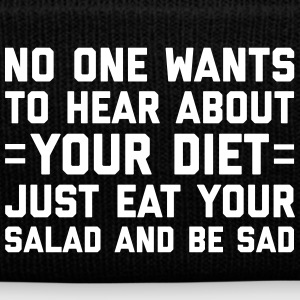 Your Diet Funny Quote Kasketter & Huer - Winterhue