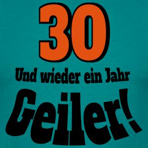 """Geburtstag T-Shirts mit """"30. Geburtstag Geiler"""""""