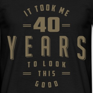 Funny 40th Birthday T-shirt - Men's T-Shirt