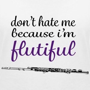 don't hate me because i'm flutiful Tee shirts - T-shirt col V Femme