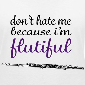 don't hate me because i'm flutiful T-Shirts - Women's V-Neck T-Shirt