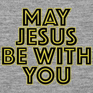 May Jesus Be With You Tops - Frauen Premium Tank Top