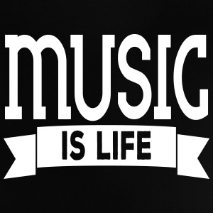 music is life Baby Shirts  - Baby T-Shirt